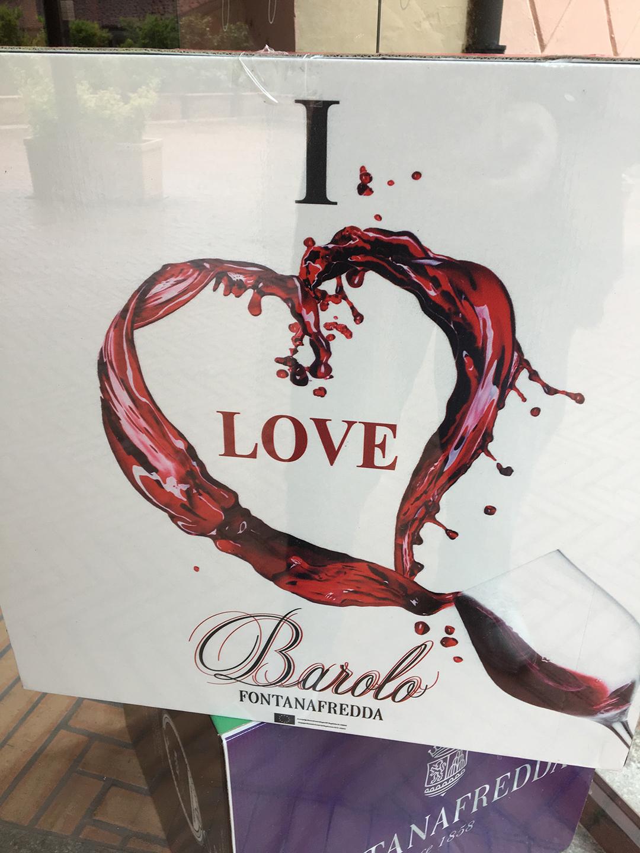 Fontanafredda sign: I LOVE BAROLO